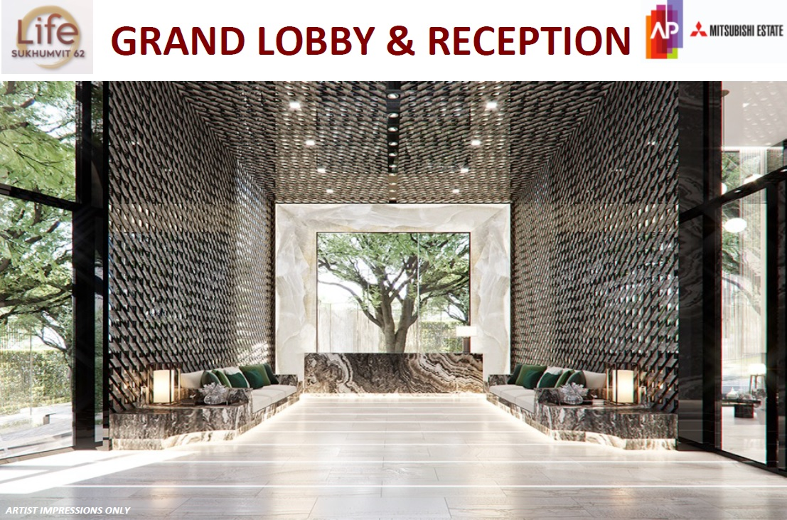 Life Sukhumvit 62 Grand Lobby & Reception